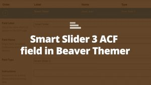 beaver themer acf smart slider