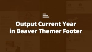 beaver themer footer year shortcode